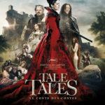 """Affiche du film """"Tale of Tales"""" sorti en 2015"""